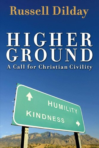 Higher Ground: A Call for Christian Civility
