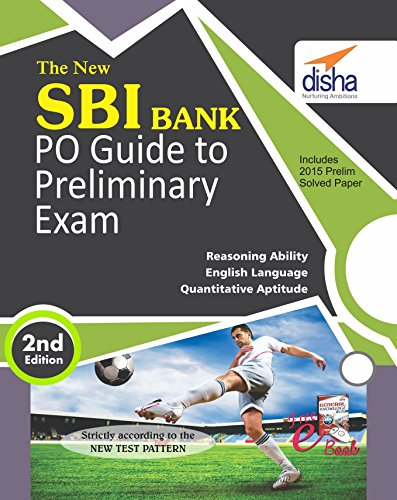 The New SBI Bank PO Guide to Preliminary Exam with 2015 Solved Paper with Free GK 2017 ebook