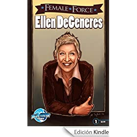 Female Force: Ellen DeGeneres (English Edition)