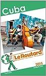 Guide du Routard Cuba 2015