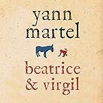 Beatrice & Virgil | Yann Martel