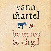 Beatrice & Virgil | [Yann Martel]