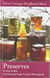 Pam Corbin Preserves: River Cottage Handbook No.2