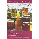 Preserves: River Cottage Handbook No 2by Pam Corbin
