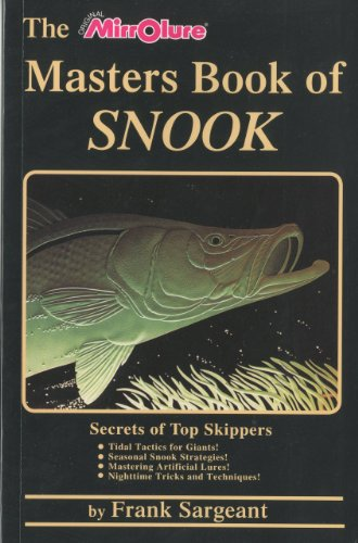 The Masters Book of Snook: Secrets of Top Skippers (Saltwater) (Salt Life Snook compare prices)