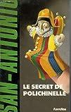 echange, troc San-Antonio - Le secret de polichinelle