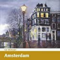 Amsterdam Audiobook by Ian McEwan Narrated by Carsten Warming