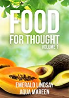 Food for Thought Vol 1 [Kindle Edition]