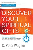 img - for Discover Your Spiritual Gifts: The Easy-to-Use Guide That Helps You Identify and Understand Your Unique God-Given Spiritual Gifts book / textbook / text book