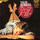 Sally Burgess Sings Jazz Sally Burgess