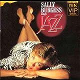 Sally Burgess Sally Burgess Sings Jazz