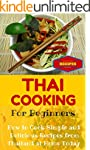 Thai Cooking: Easy Thai Recipes for B...