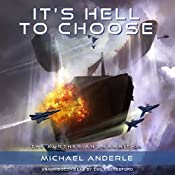 It's Hell to Choose: The Kurtherian Gambit, Book 9 | Michael Anderle