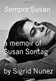 img - for Sempre Susan: A Memoir of Susan Sontag book / textbook / text book