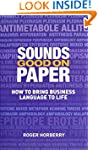 Sounds Good On Paper: How To Bring Bu...
