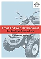 Front-End Web Development: The Big Nerd Ranch Guide Front Cover