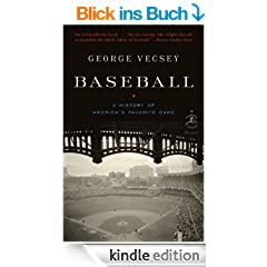 Baseball: A History of America's Favorite Game (Modern Library Chronicles)