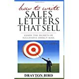 How to Write Sales Letters that Sellby Drayton Bird