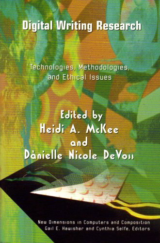 Digital Writing Research: Technologies, Methodologies and...
