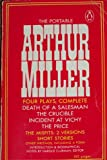 The Portable Arthur Miller - Death of a Salesman, The Crucible, Incident at Vichy, The PRice, Misfits, Fame, Fitter's Night ...