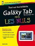 Tout sur ma tablette Samsung Galaxy (Tab 2 et Note) Pour les Nuls