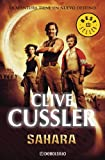 Sahara (Spanish Edition) (8497595920) by Clive Cussler