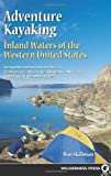 img - for Adventure Kayaking: Inland Waters of the Western United States book / textbook / text book