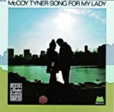 Song For My Lady / McCoy Tyner