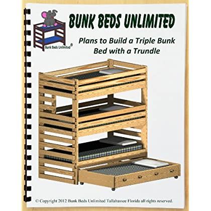 Triple Bunk Plan Not A Bed To Build Your Own Extra Tall With Trundle Bed And Hardware Kit For Bunk And Trundle To Make A Quadruple Bunk Bed That Sleeps Four Wood Not