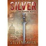 Silver (Ogmios Team Novels Book 1)by Steven Savile