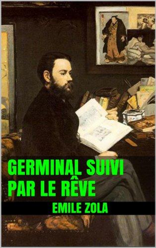 Emile ZOLA - Germinal suivi par Le Rêve