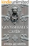GROSSMAN'S CASTLE (David Grossman Series Book 4)