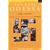 The Real Odessa: How Peron Brought the Nazi War Criminals to Argentinapar Uki Goni