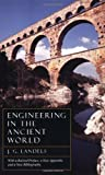 Engineering in the Ancient World, Revised Edition