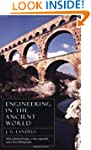 Engineering in the Ancient World, Rev...