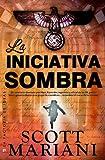 La iniciativa sombra (Best seller) (Spanish Edition)