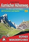 Karnischer Höhenweg: Von Sillian nach Thörl-Maglern. 14 Etappen - mit Varianten und Gipfeln. Mit GPS-Daten. (Rother Wanderführer)