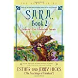 Sara, Book 2: Solomon's Fine Featherless Friendsby Esther Hicks