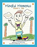 img - for Mindful Moments: Trevor's Tale by Jenny M Mills (2015-01-19) book / textbook / text book