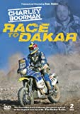 Charley Boorman: Race To Dakar [DVD]