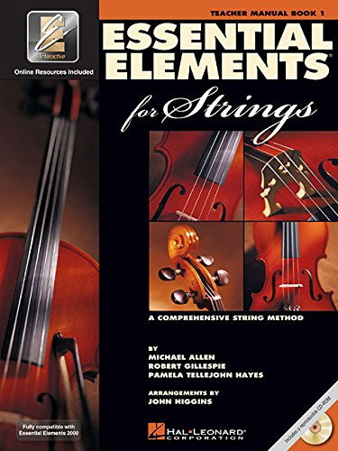 Essential Elements for Strings - Book 1 with EEi: Teacher...