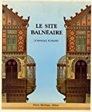 img - for Le site balneaire (French Edition) book / textbook / text book