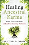 Healing Ancestral Karma: Free Yoursel...