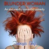 Blunder Woman | [Tanya Eby]