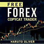 Free Forex Copycat Trader | Haruto Oliver