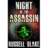 Night of the Assassin (Assassin series) ~ Russell Blake