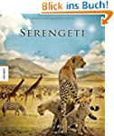 Serengeti. Das Buch zum Film
