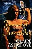 Immortal Surrender (Curse of the Templars)