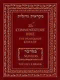 The Commentators' Bible: Numbers: The Rubin JPS Miqra'ot Gedolot