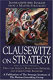 Clausewitz on Strategy: Inspiration and Insight from a Master Strategist (0471415138) by Tiha von Ghyczy